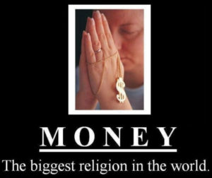 money has mastered me religion
